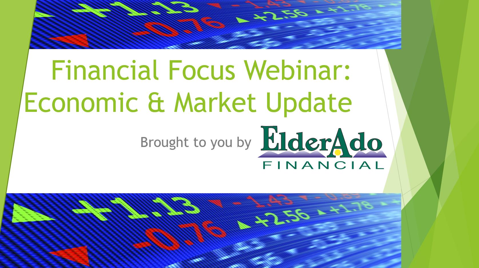 Financial Focus Webinar: Economic & Market Update